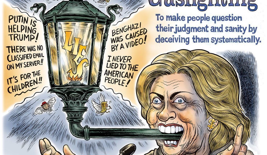 Hillary's Gas Lighting, New Ben Garrison Cartoon